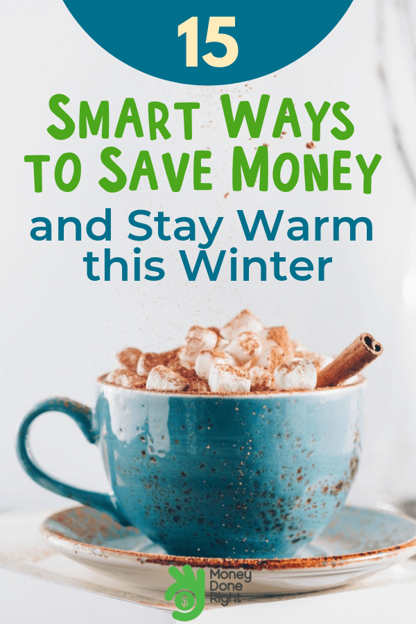 Learn this 15 smart and helpful ways on reducing your bills and still stay warm and cozy this winter. #reducebills #staywarm