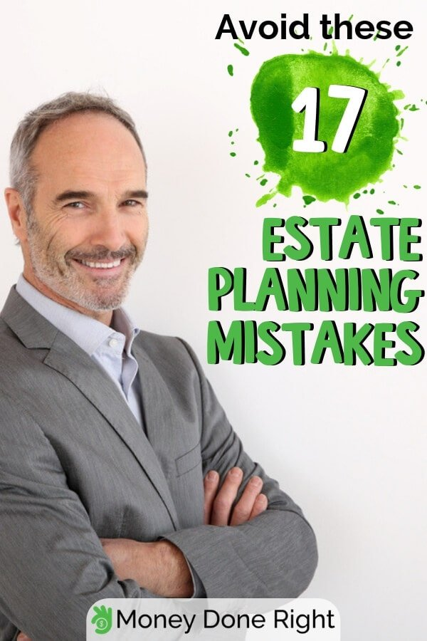 Avoid common estate planning mistakes and make a solid estate plan of your own. Here are the most common mistakes and tips on how to avoid them. #estateplanningmistakes #avoidmistakes