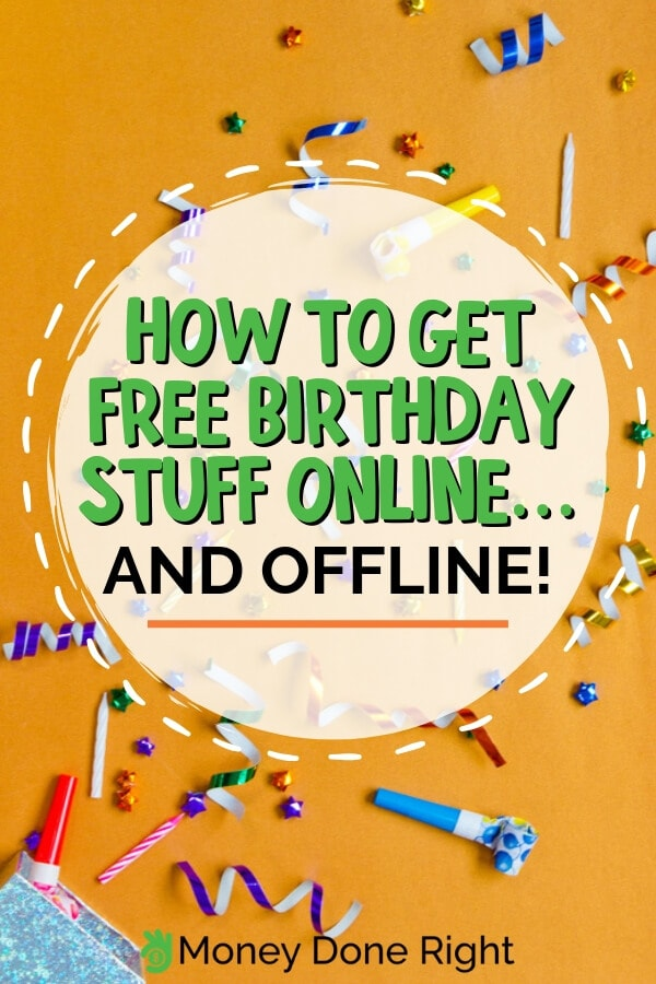Celebrate your birthday in style and get free birthday stuff online or offline. Here are different ways you can get free stuff on your special day. #birthdayfreestuff #freestuffspecialday