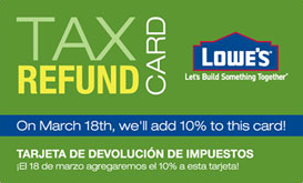 Lowe's Tax Refund Card w Spanish