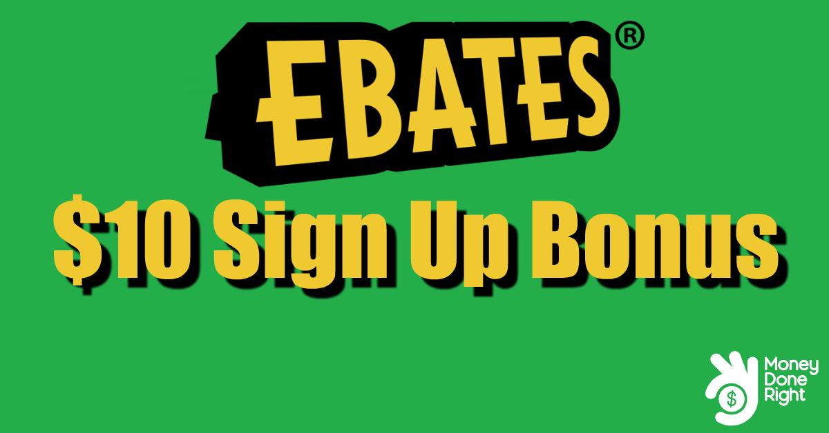 Ebates Sign Up Bonus