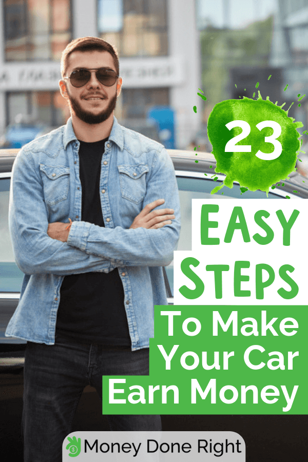 Wanna know how to make more money on the side with your car? Here are 23 proven ways to do so. #makemoneywithmycar #drivingforcash