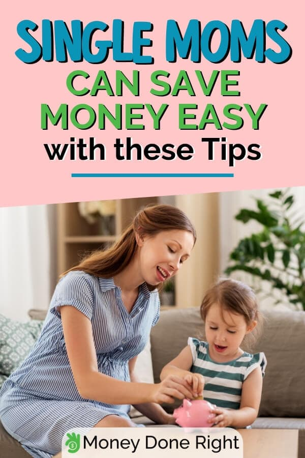 Being a single mom is difficult however there are different ways to lessen the burden they carry. Money-wise, here are amazing money saving tips for single moms. #singlemomtips #mommoneysavingtips