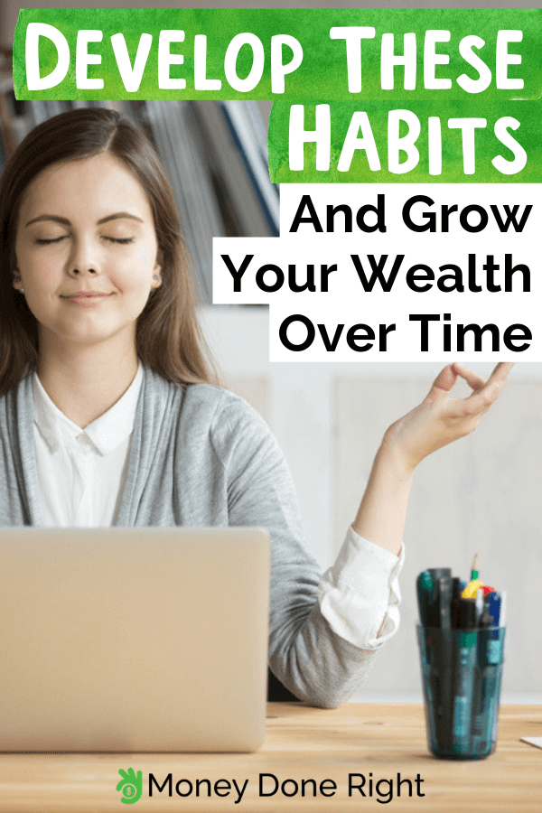 Did you know that there are a lot of things you could do to help your money grow? Here are the different habits you should have to cultivate your money. #moneyhabits #growmoney
