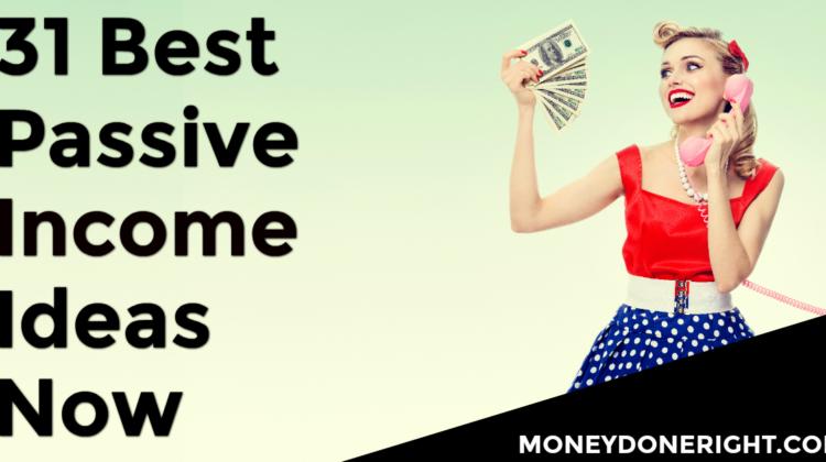 Best Passive Income Ideas