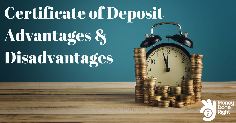 Certificate Of Deposit Advantages And Disadvantages What Is A Cd