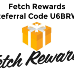 Fetch Rewards Referral Code U6BRW Gives You a $2 Sign-Up Bonus