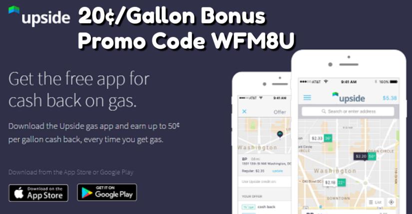 GetUpside Promo Code WFM8U Gives You a 20¢/Gallon Bonus
