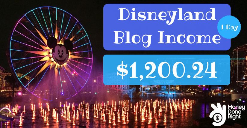 How I Made Money at Disneyland August 2018