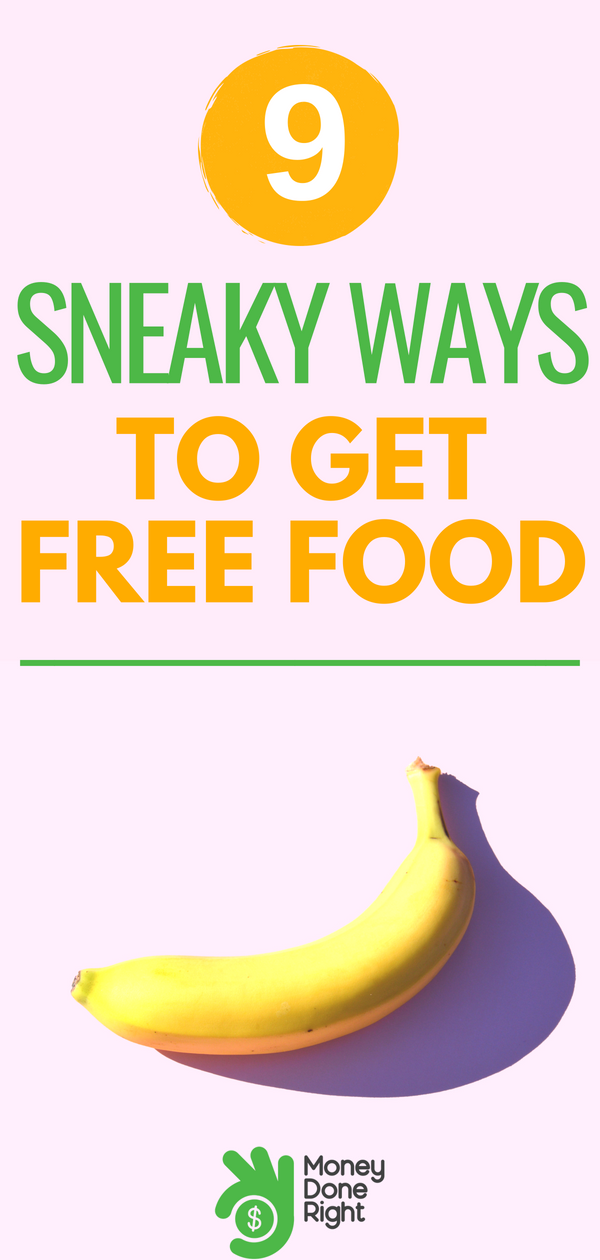 The two greatest words to hear: Free. Food. Here's how to get more free food, more often. | #freefood #coupons #savemoney
