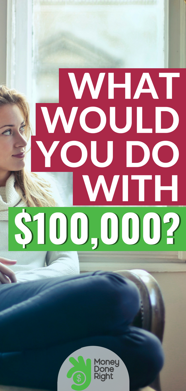 What would you do with $100,000 dollars? Check out our tips for investing so you can reach financial freedom fast.   #personalfinance #investment #financialfreedom