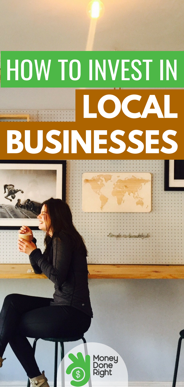 Interesting in investing in local businesses? It's a great way to build your portfolio and also give back to your local community. Here's how to get started. | #investments #localbusinesses #personalwealth