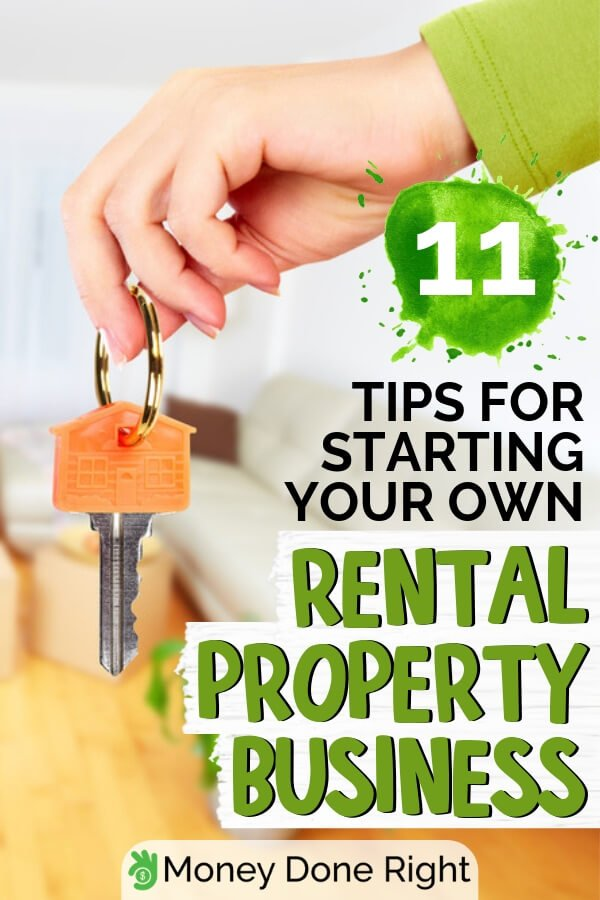 If you're thinking of starting a rental property business and you don't how, now is the time to make sure you're on the right track. Here are eleven easy tips on how to start a property for rent business. #rentalpropertybusiness #tipstostartpropertyrental