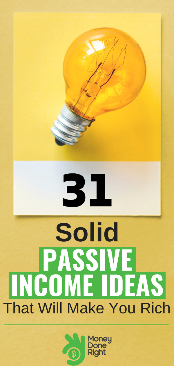 31 Best Passive Income Ideas for 2019