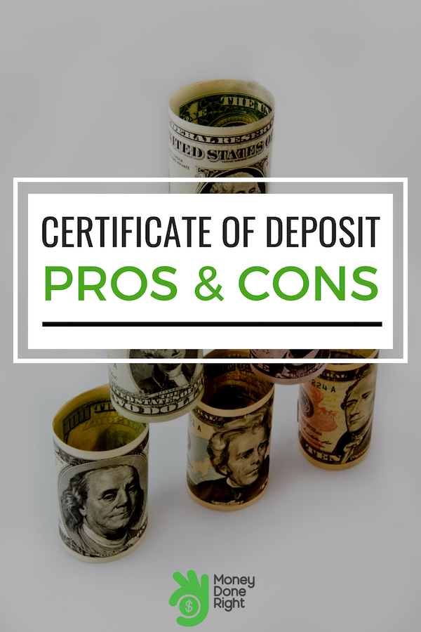 We weigh in the pros and cons of opening a Certificate of Deposit. #certificateofdeposit #prosandconsofopeningaCD
