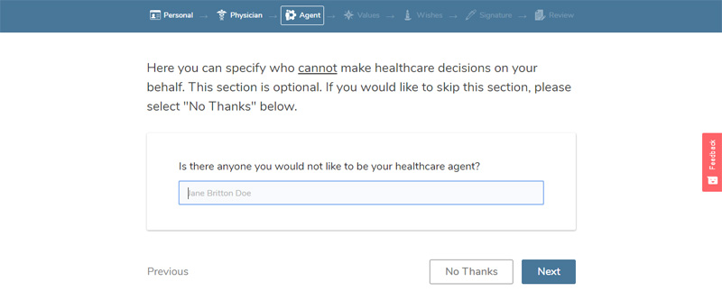 specify who cannot make healthcare decisions on your behalf